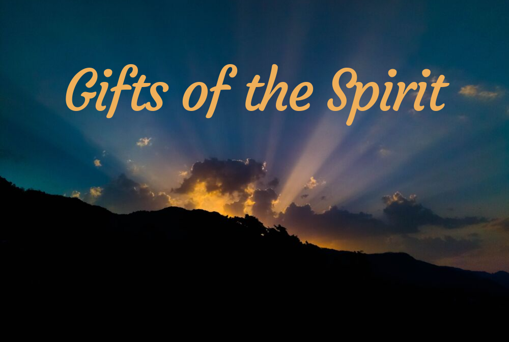 The Gifts of the Spirit banner