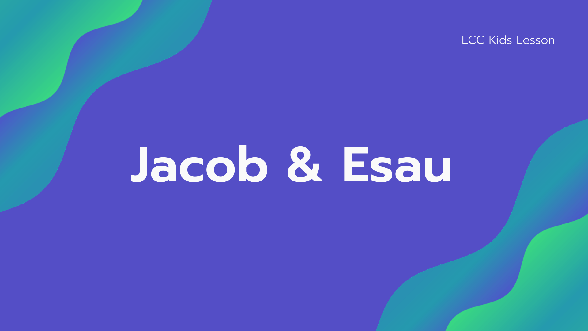 Jacob & Esau banner