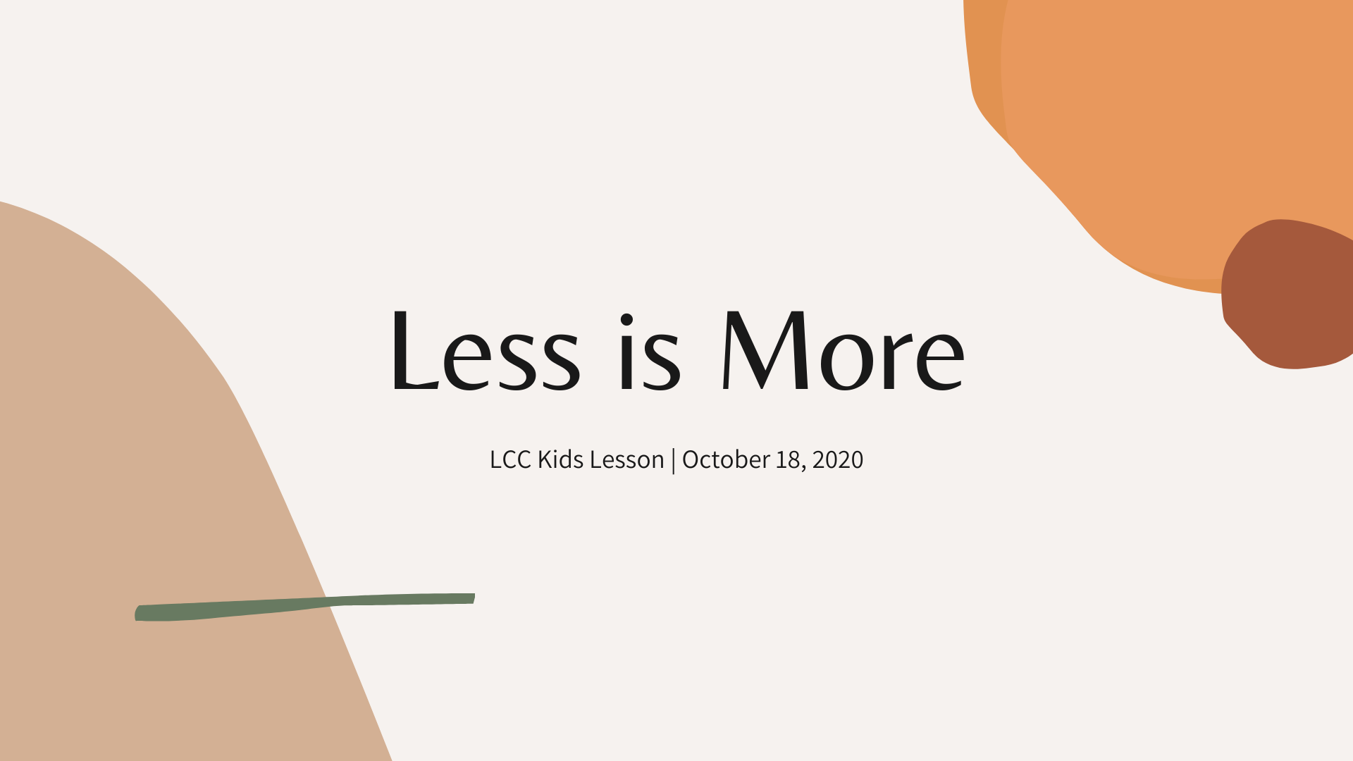Less Is More banner