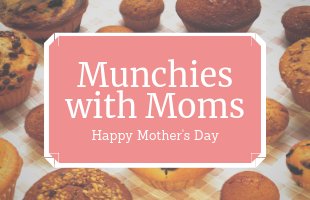 Munchies with Moms EVENT image