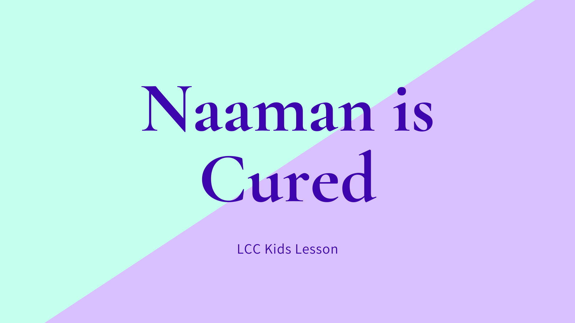 Naaman is Cured banner