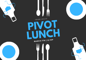 Pivot Lunch EVENT March 7, 2021 image