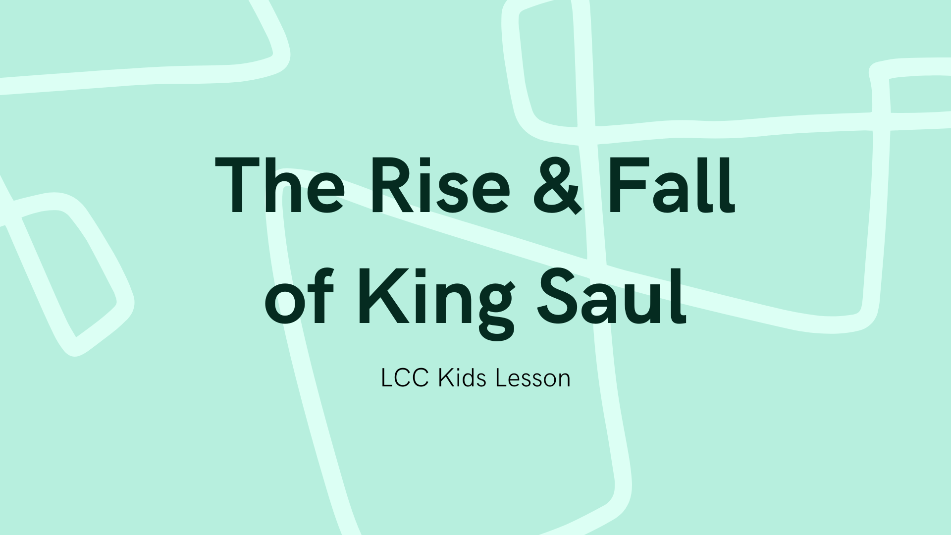 The Rise & Fall of King Saul banner