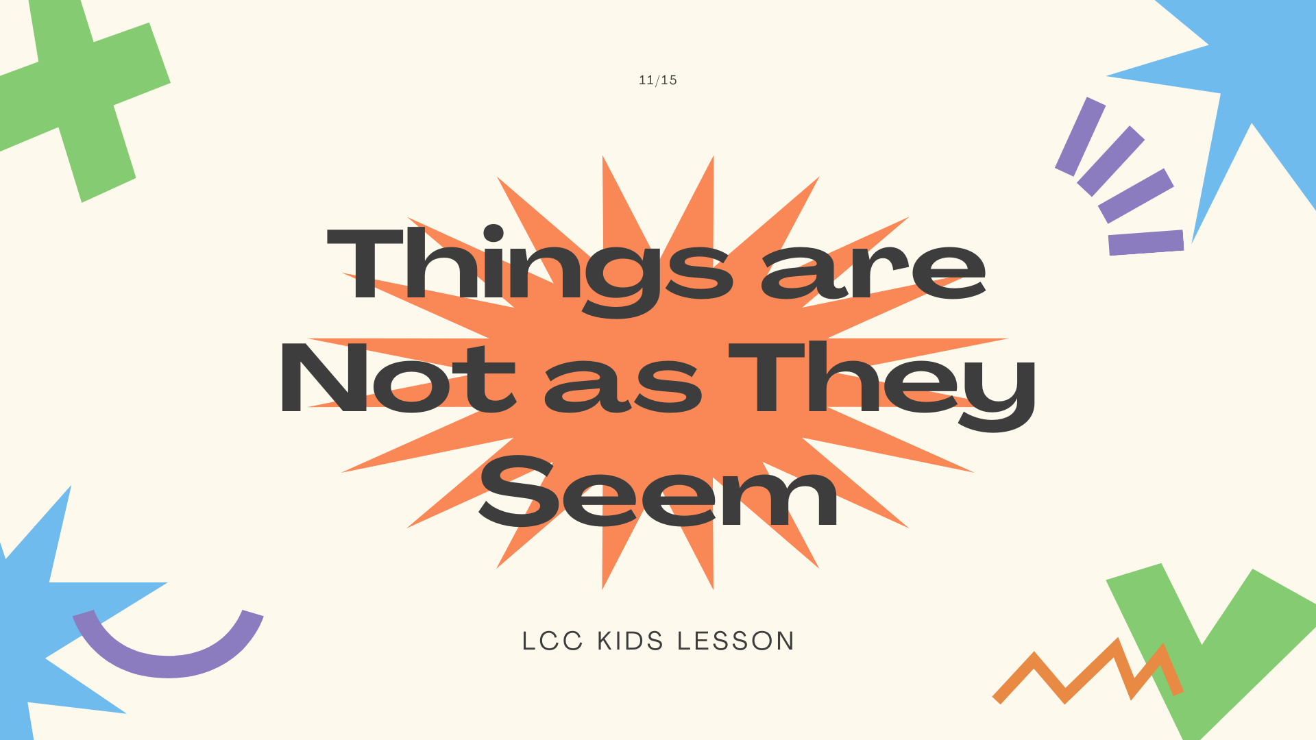 Things are Not as They Seem banner
