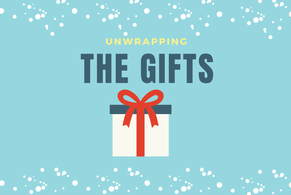 Unwrapping the Gifts banner