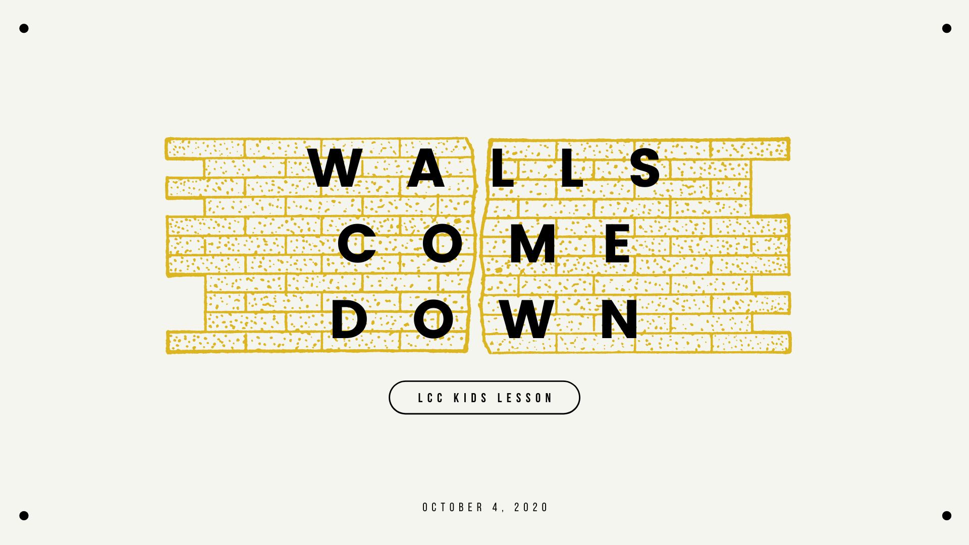 Walls Come Down banner