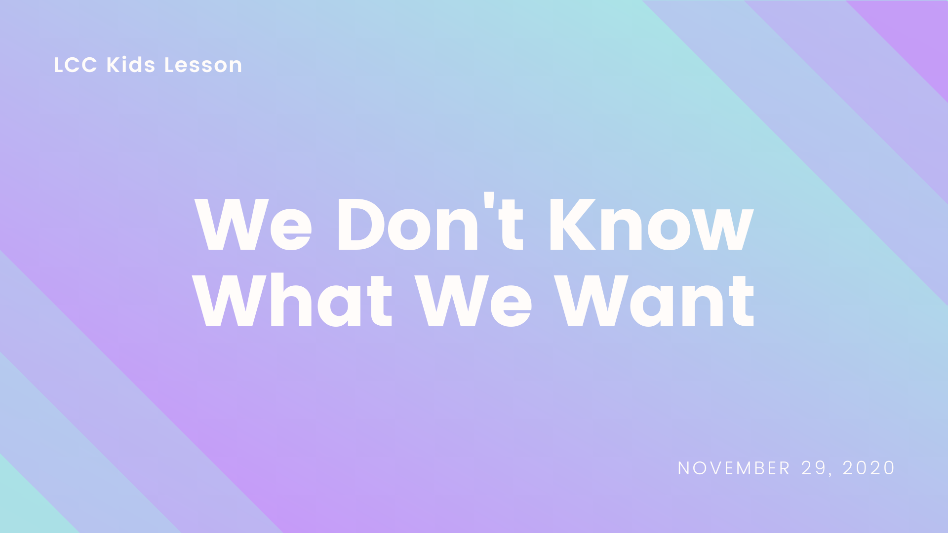 We Don't Know What We Want banner