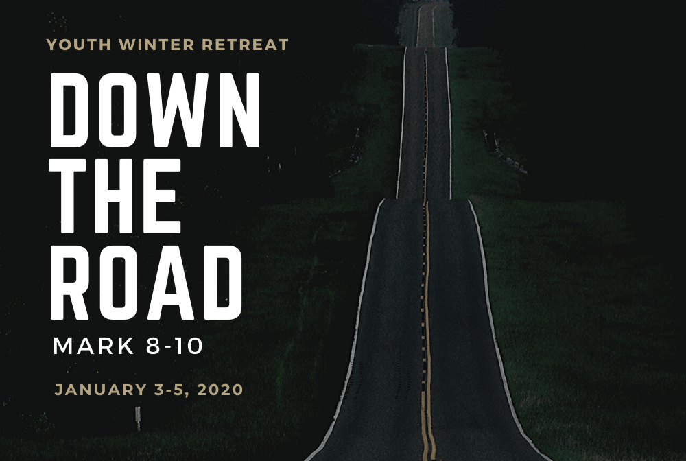 Down the Road: Youth Winter Retreat 2020 banner