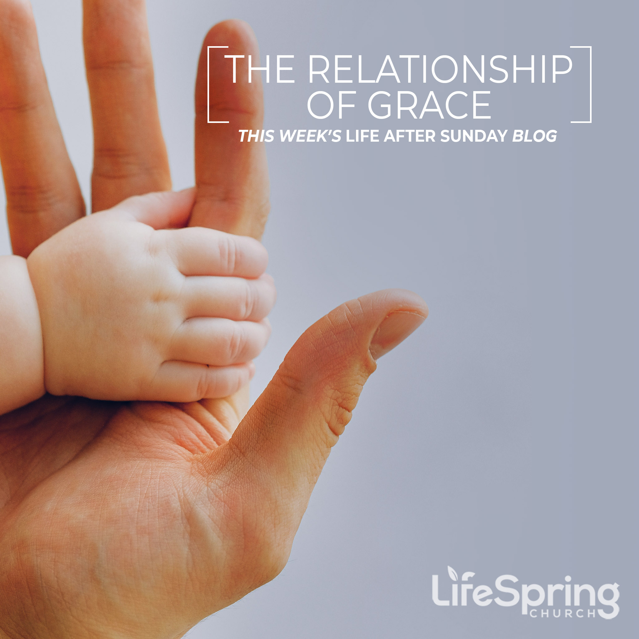 2020-05-21-blog- The Relationship of Grace-image-2