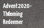 Advent 2020 - The Coming Redeemer banner