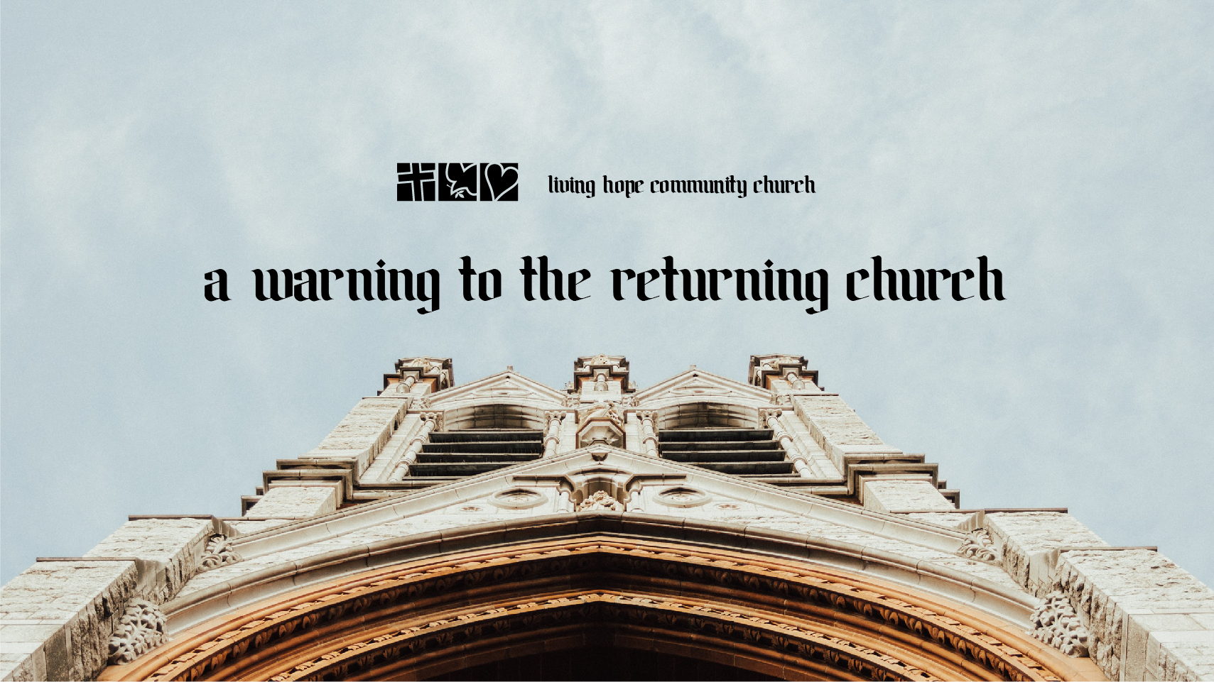 A Warning to the Returning Church