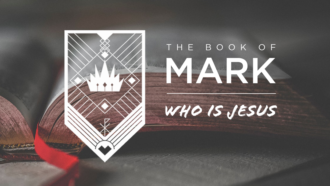 Mark: Who is Jesus