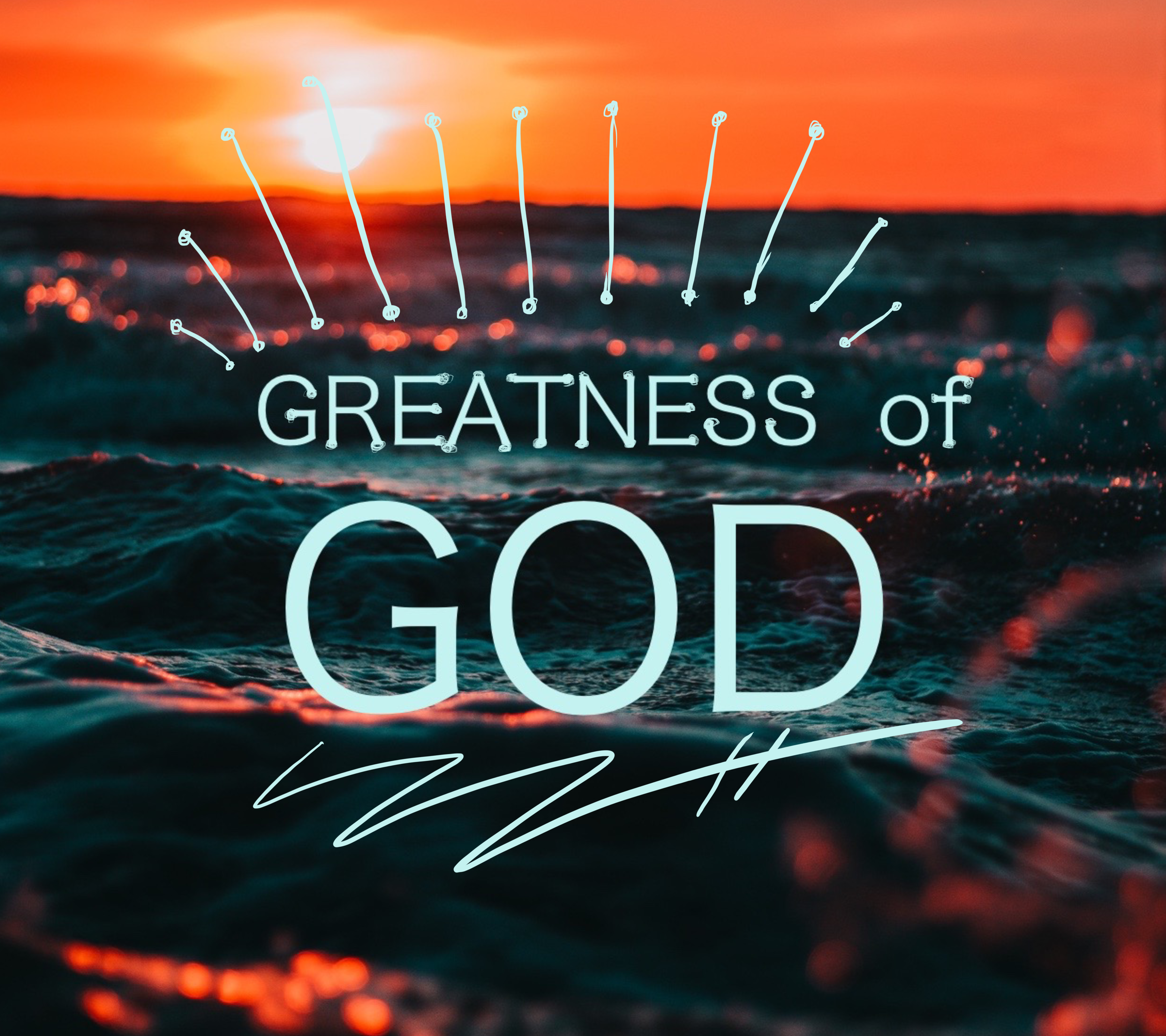 Greatness of God.PNG