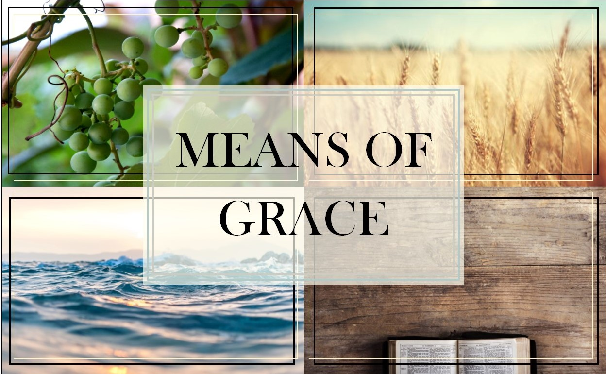 Means of Grace