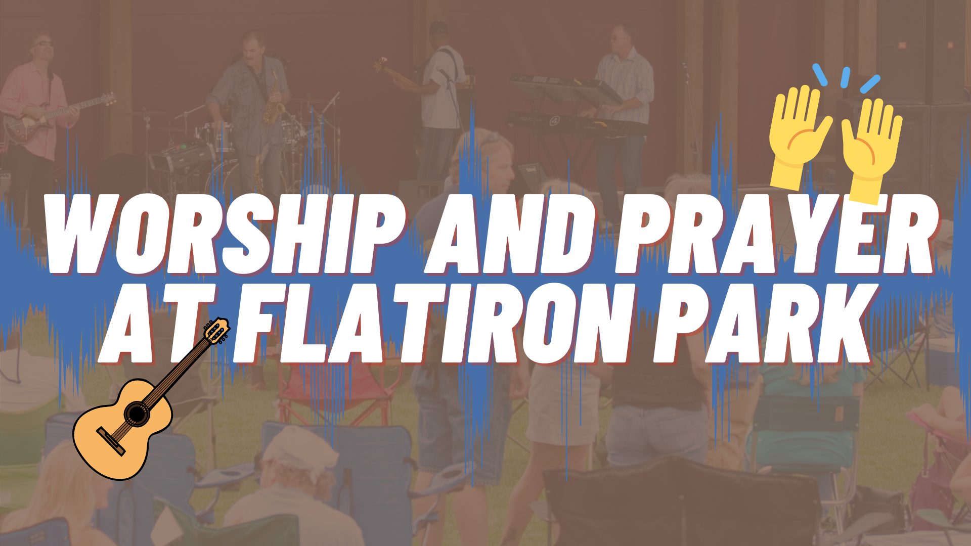 Worship and prayer At Flatiron Park image