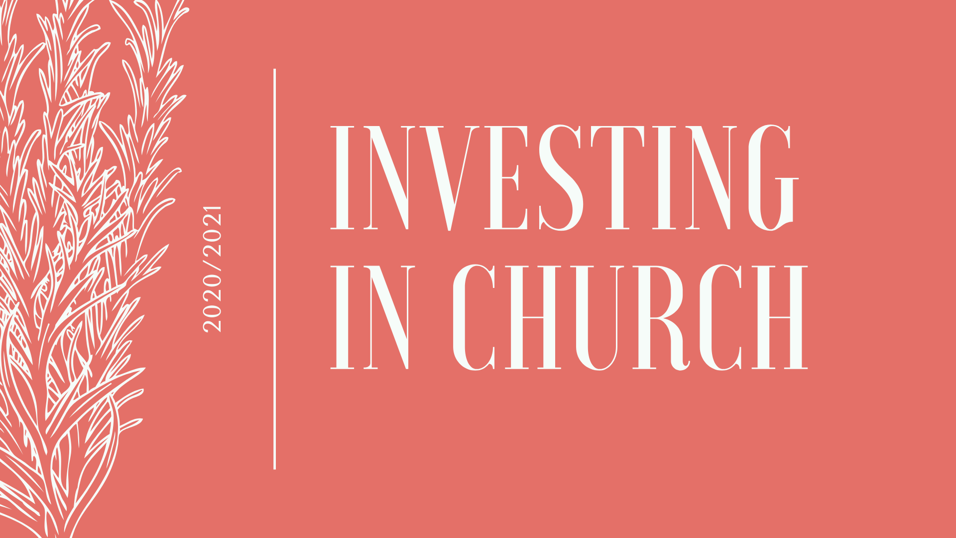 Investing In Church 2020 2021
