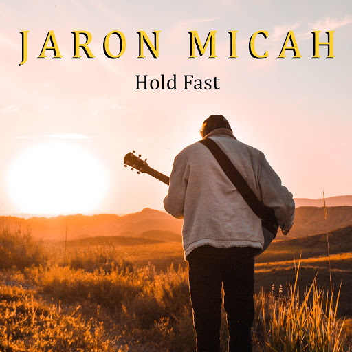 Jaron Micah Hold Fast cover image