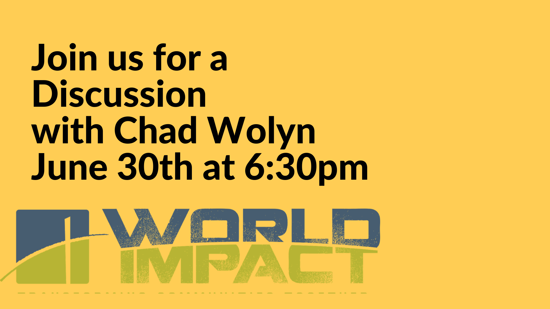 Join us for a Discussion with Chad Wolyn June 30th at 6_30pm image