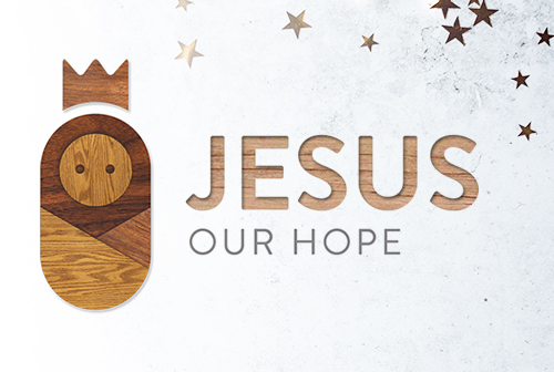 Advent 2018: Jesus Our Hope