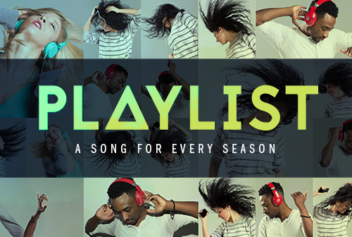 Playlist: A Song for Every Season
