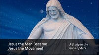 Jesus the Man Became Jesus the Movement