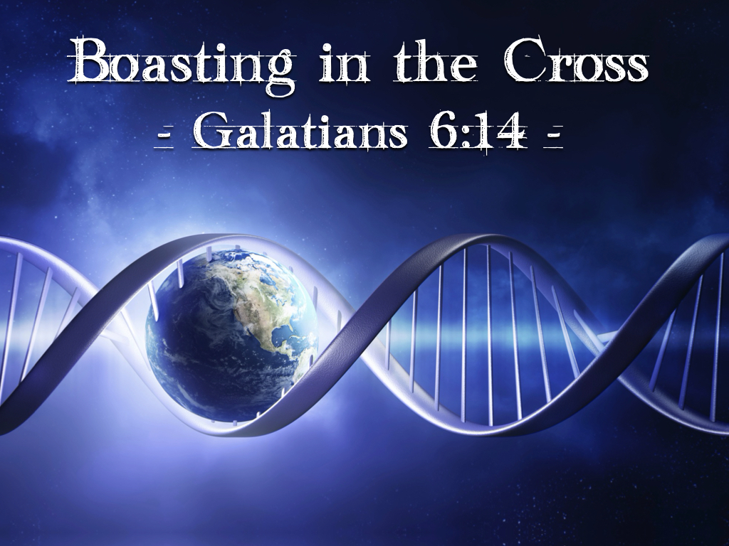 Graphic- Boasting in the Cross (Gal 6.14)
