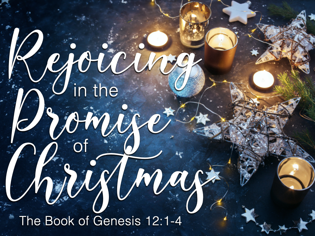 Image - Genesis 12.1-4 (The Promise of Christmas)