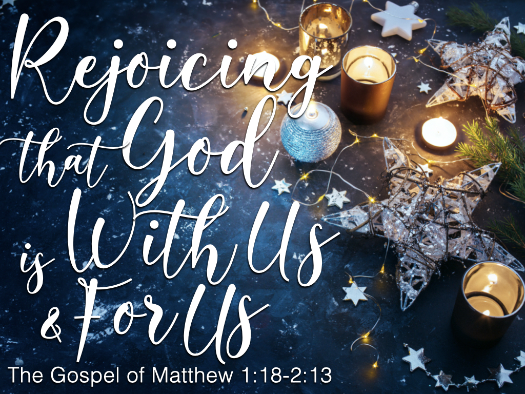 Image - Matthew 1.18-2.13 (Rejoicing that God is With Us & For Us)