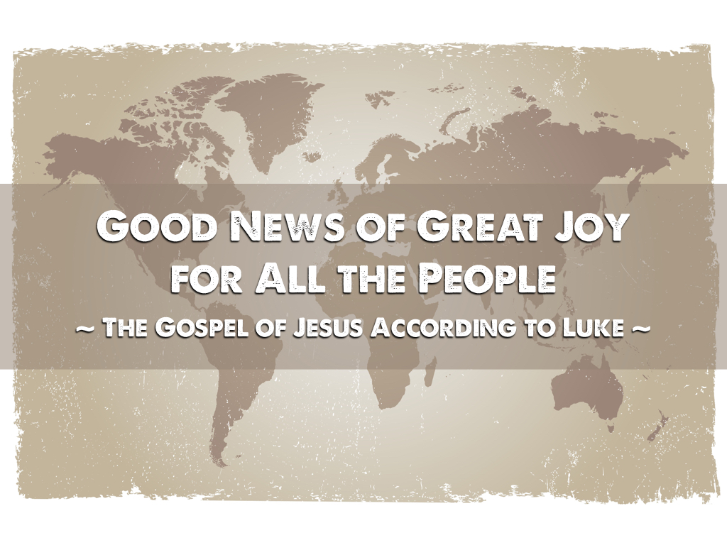 Good News of Great Joy for All People