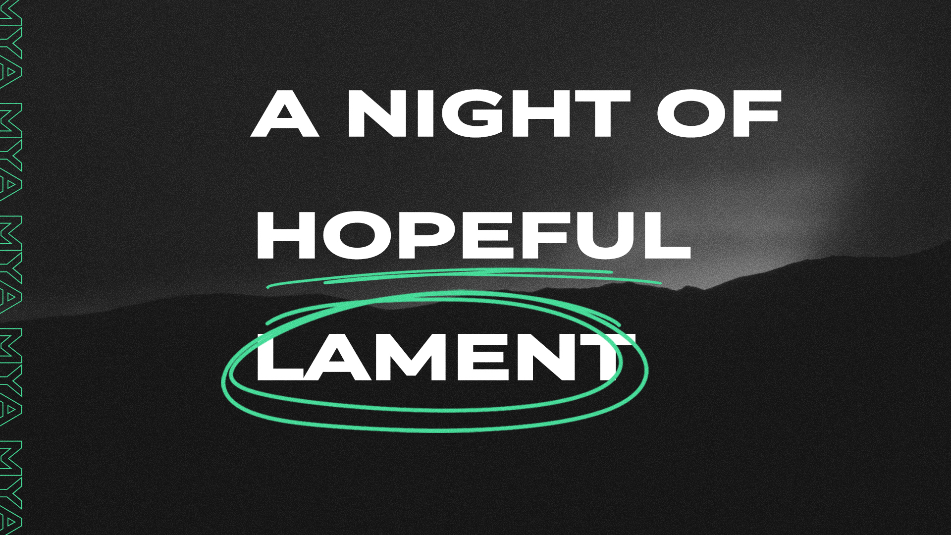 Night of Hopeful Lament