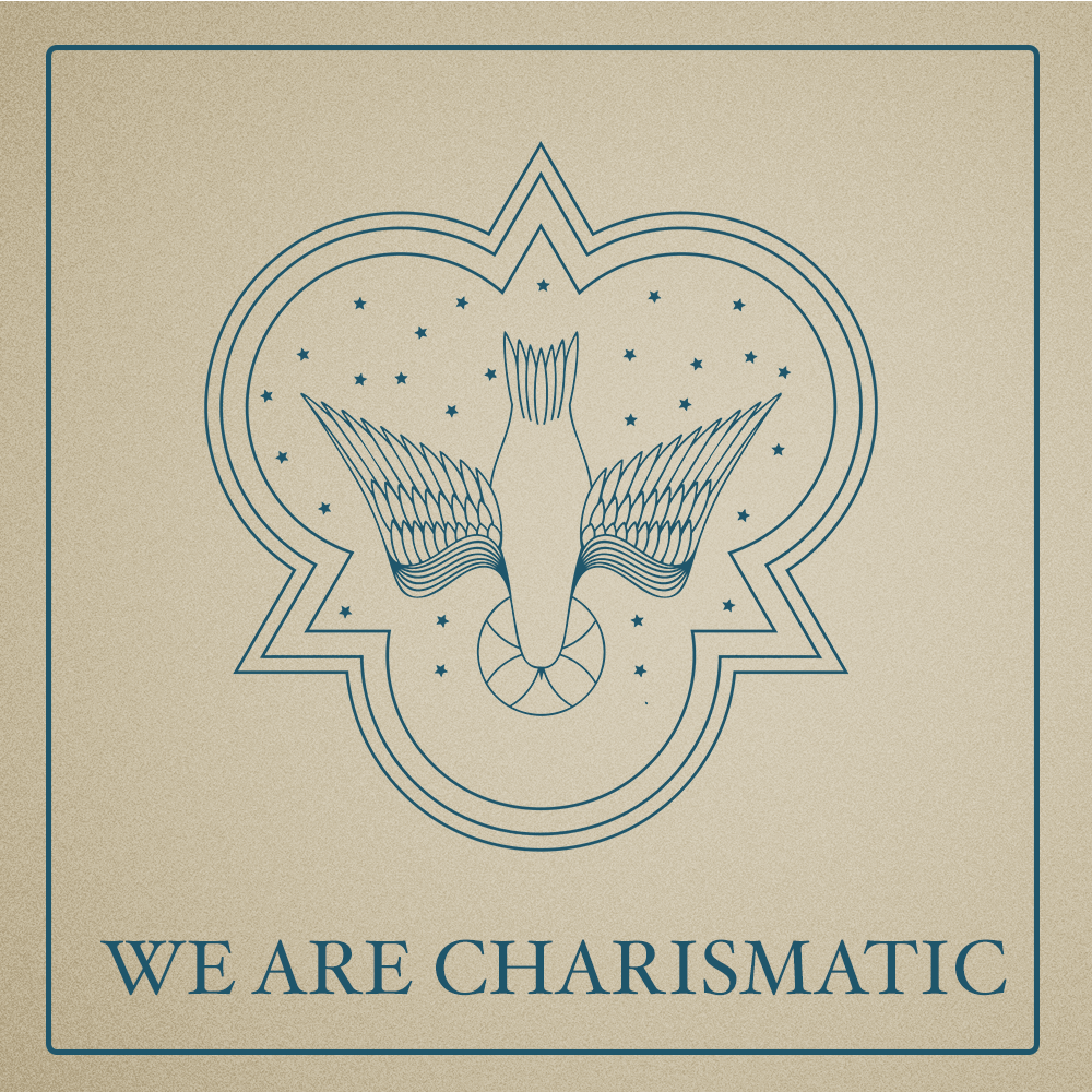 WE ARE CHARISMATIC