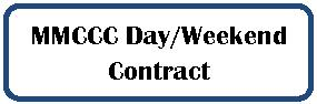 MMCCC Day.Weekend Contract