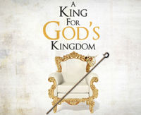 A King for God's Kingdom