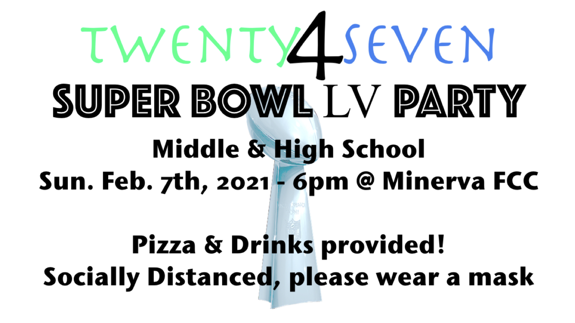 24\7 Super Bowl Party