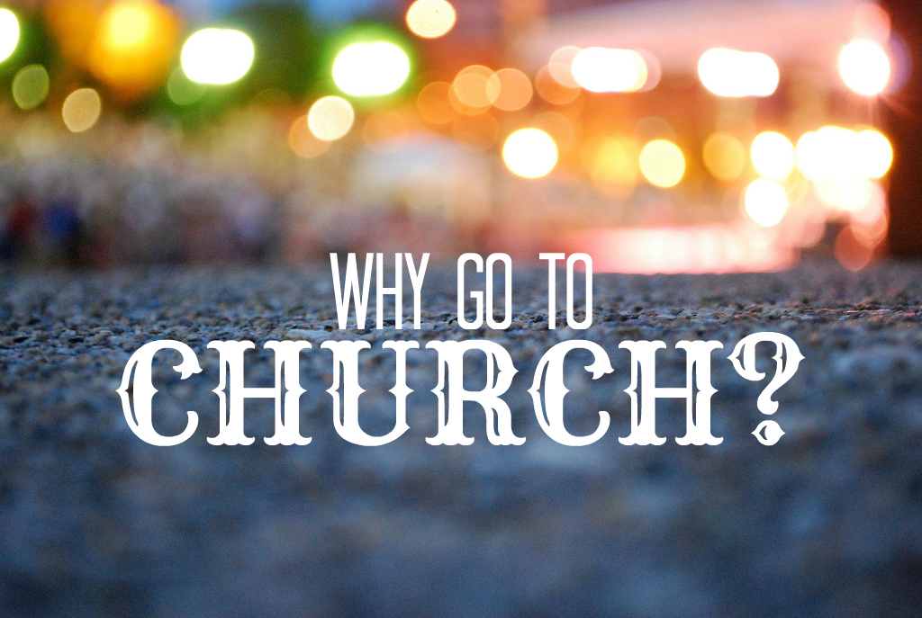 why-go-to-church