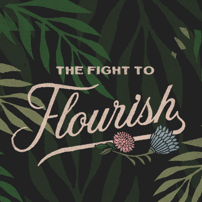 The Fight to Flourish banner