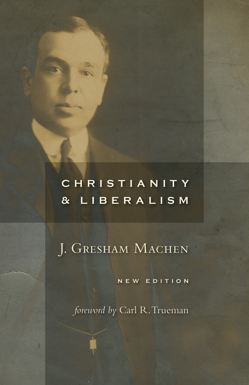 Christianity and Liberalism Book Cover