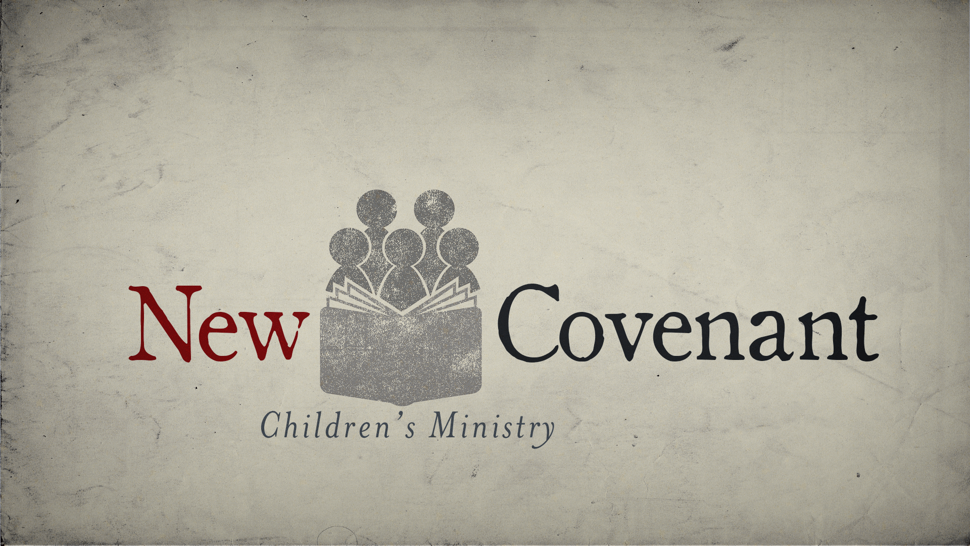New Covenant Childrens Ministry