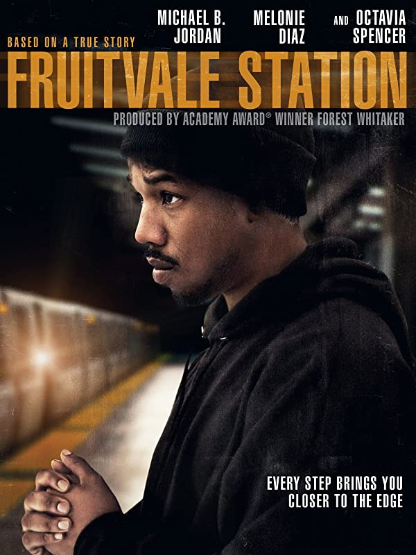 Fruitvale Station (Ryan Coogler) — Available to rent