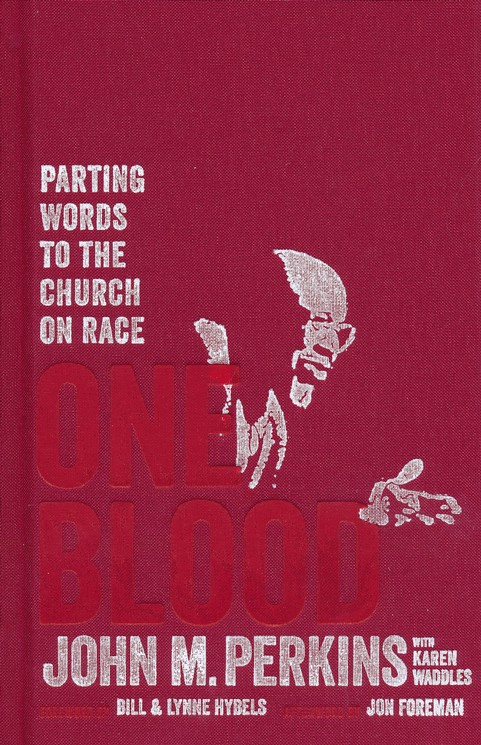 One Blood by John M. Perkins