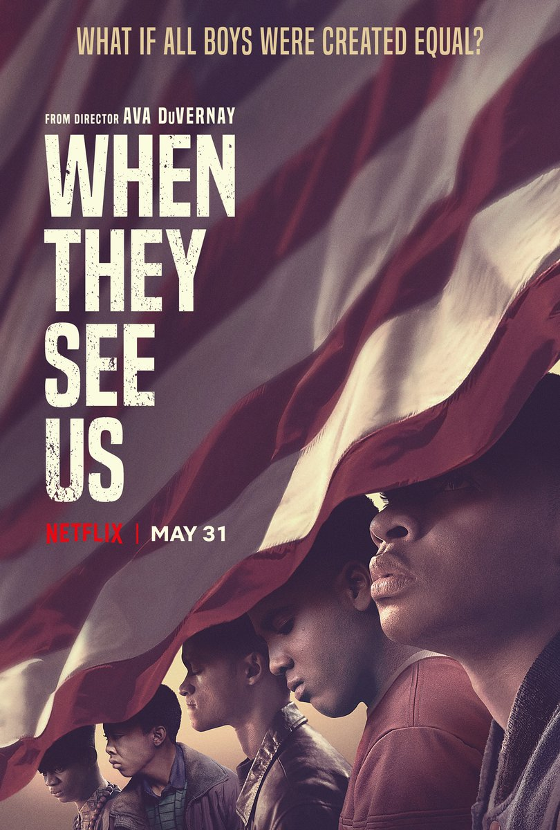 When They See Us (Ava DuVernay) — Netflix