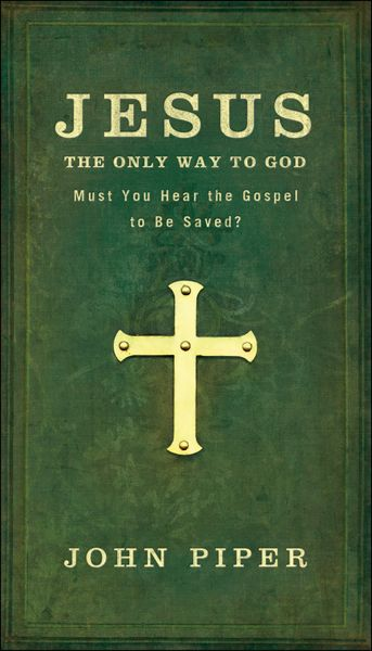Jesus only way