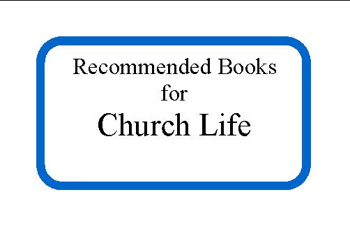 recommended books church life