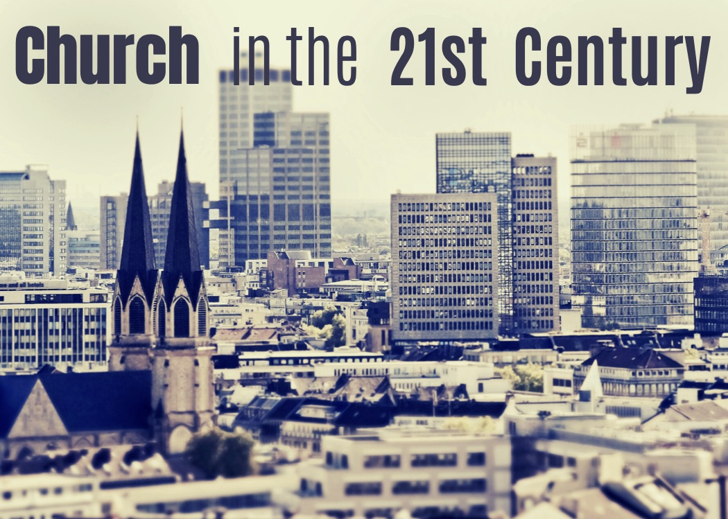 Church in the 21st Century banner