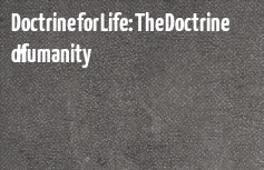 Doctrine for Life: The Doctrine of Humanity banner