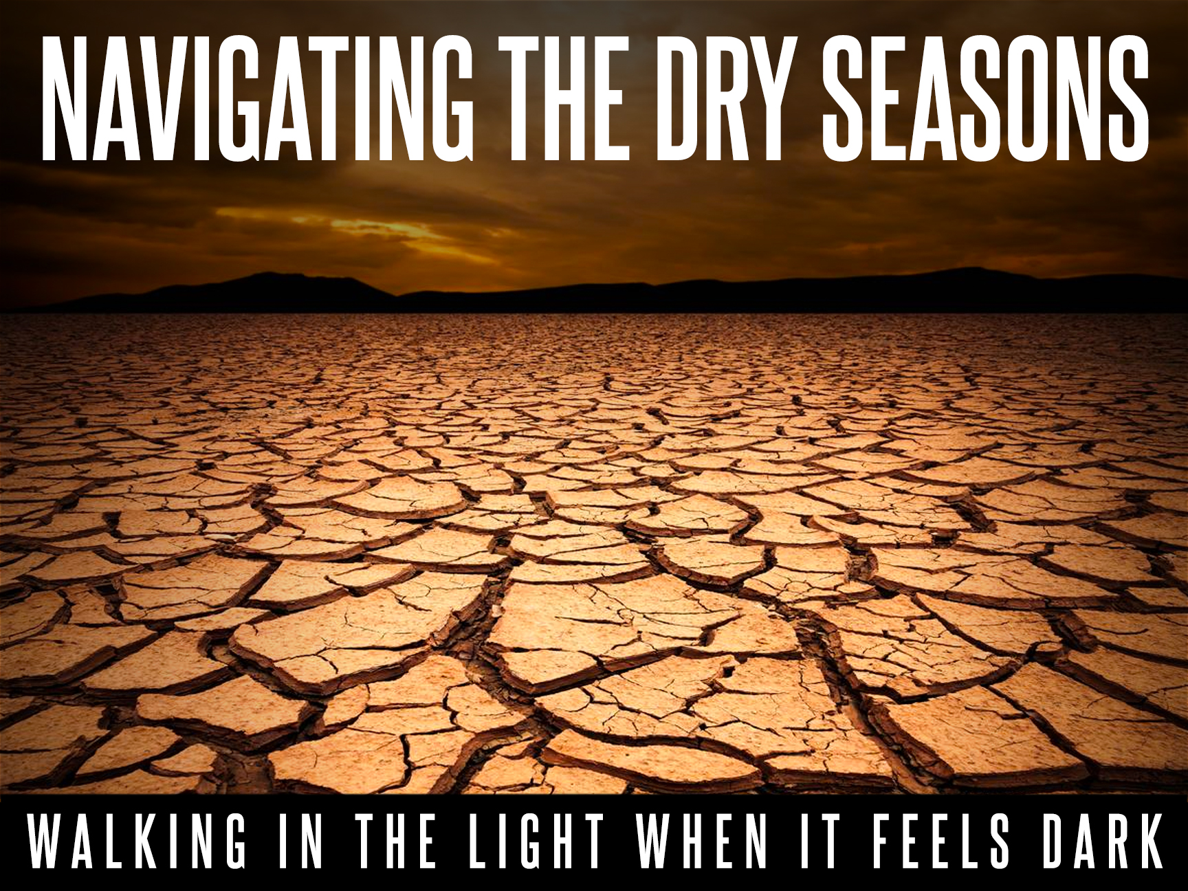 Navigating the Dry Seasons banner