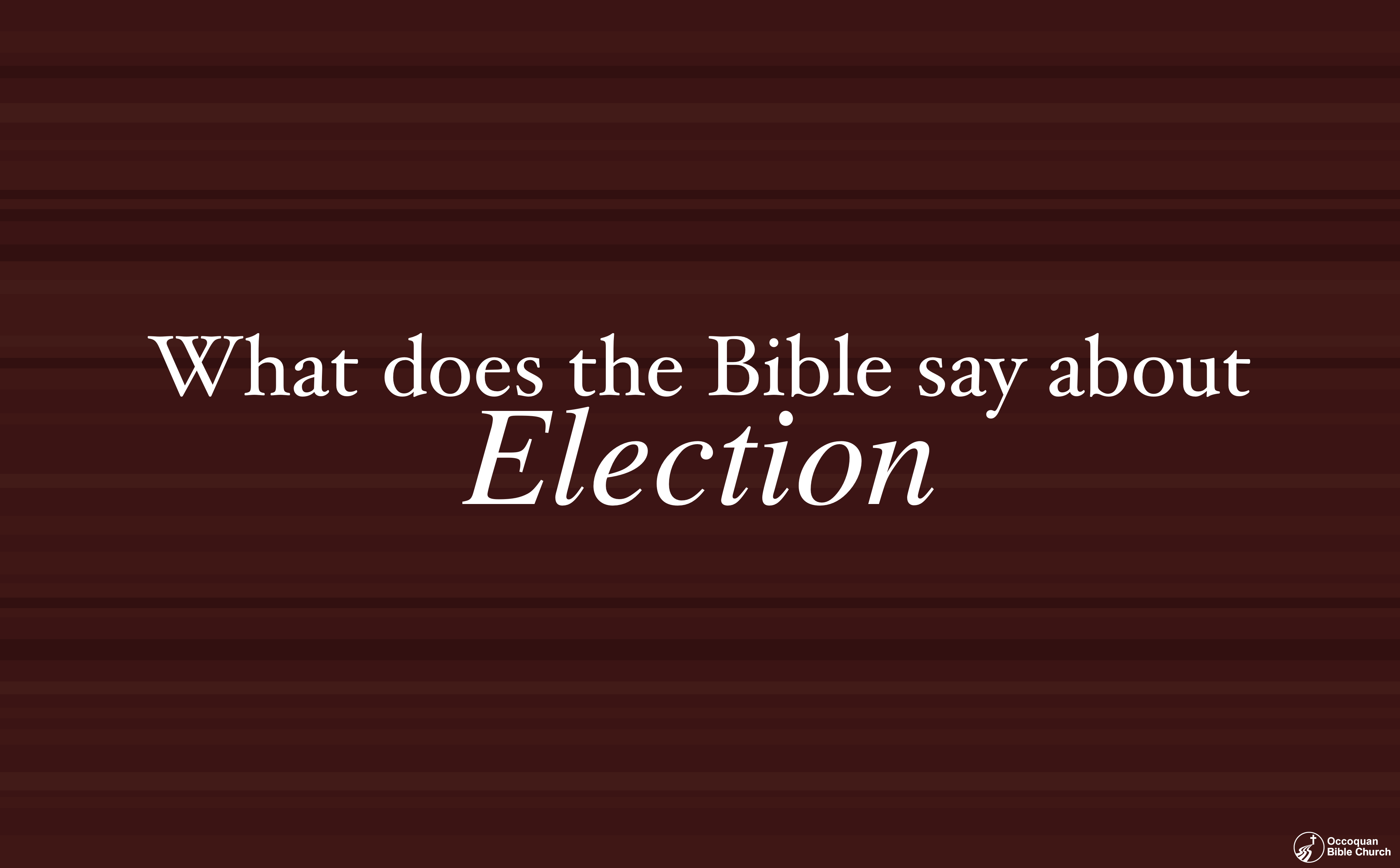 What Bible Says About Election