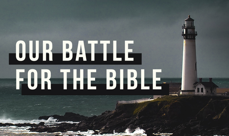 Our Battle For The Bible  banner