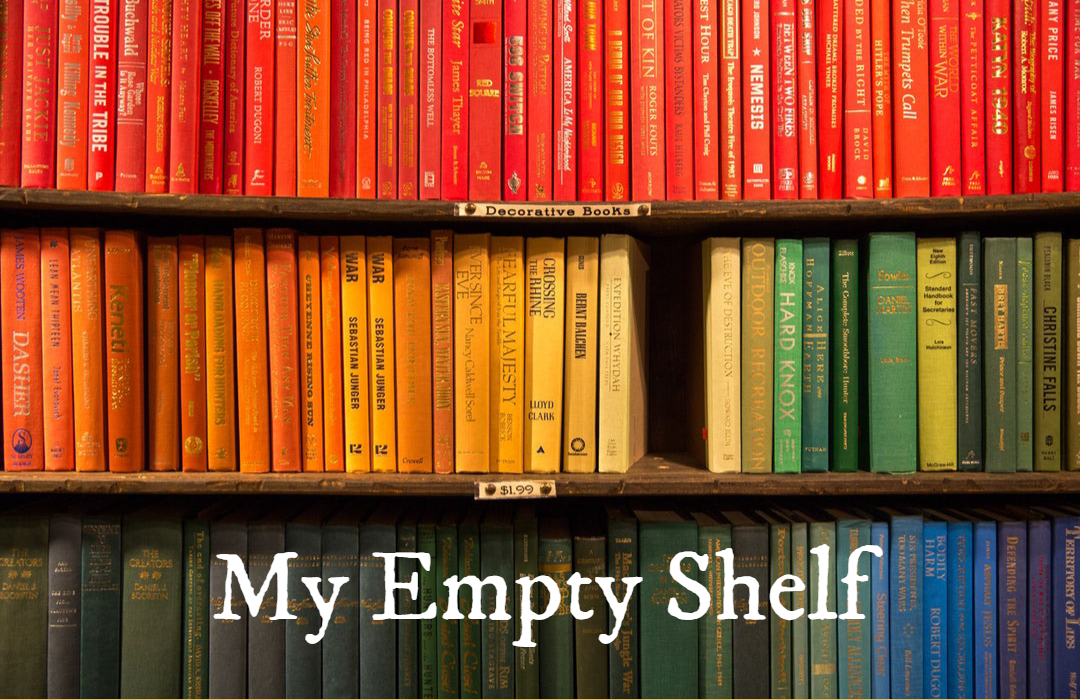 Kelly Simpson - My Empty Shelf - 10-22-18