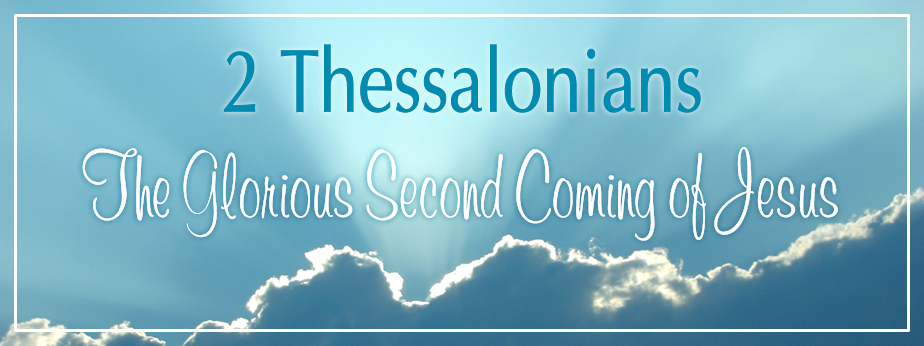 2 Thessalonians: Praying for the Gospel, Part 1 banner